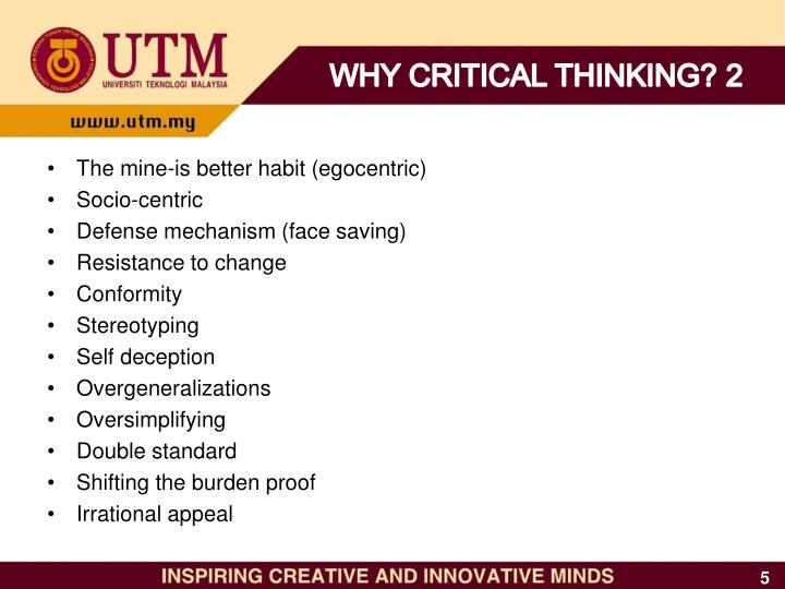 WHY CRITICAL THINKING? 2