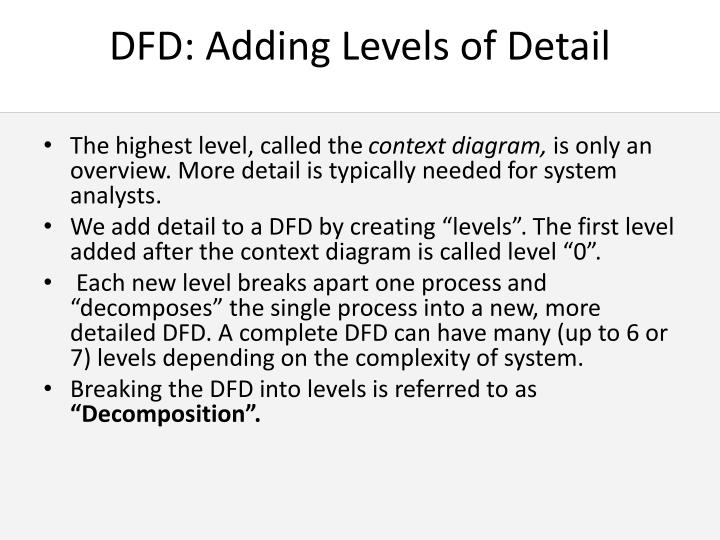 DFD: Adding Levels of Detail