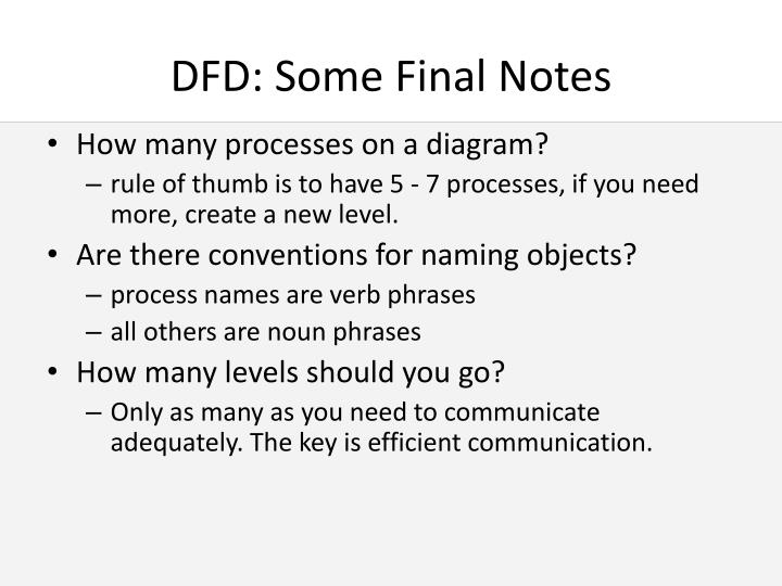 DFD: Some Final Notes