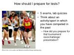 how should i prepare for tests