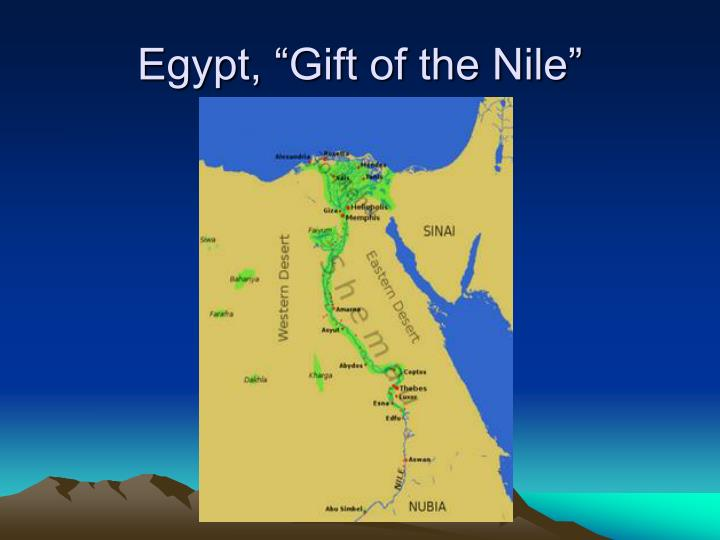"Egypt, ""Gift of the Nile"""