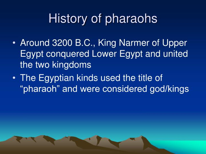 History of pharaohs