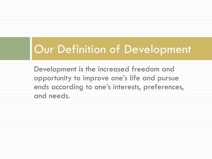 Our Definition of Development