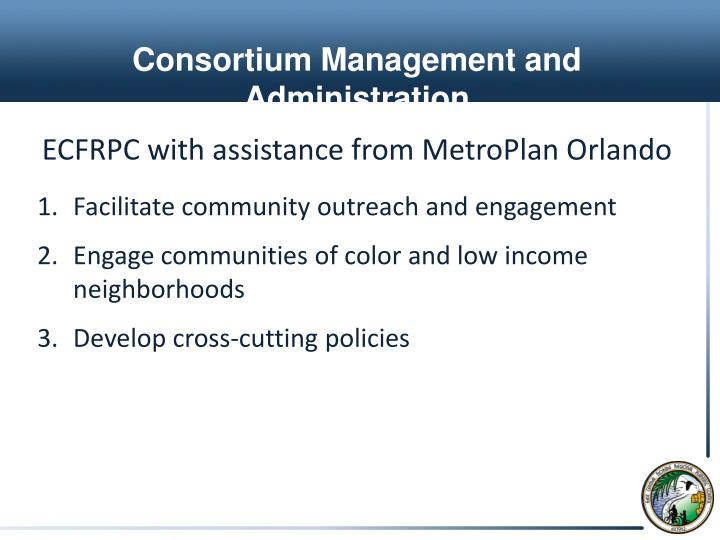 Consortium Management and Administration