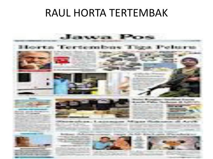 RAUL HORTA TERTEMBAK