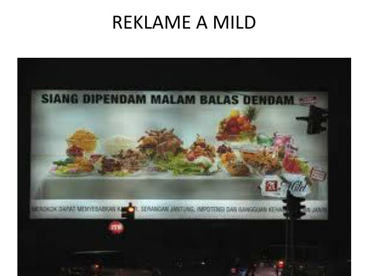 REKLAME A MILD