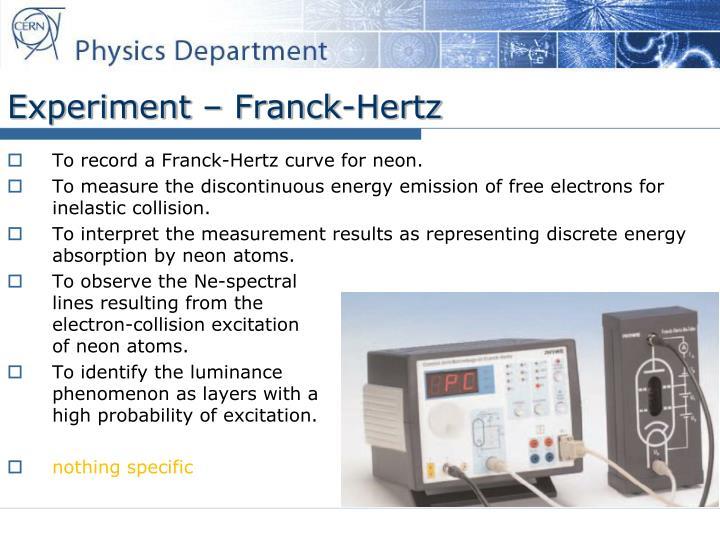 Experiment – Franck-Hertz