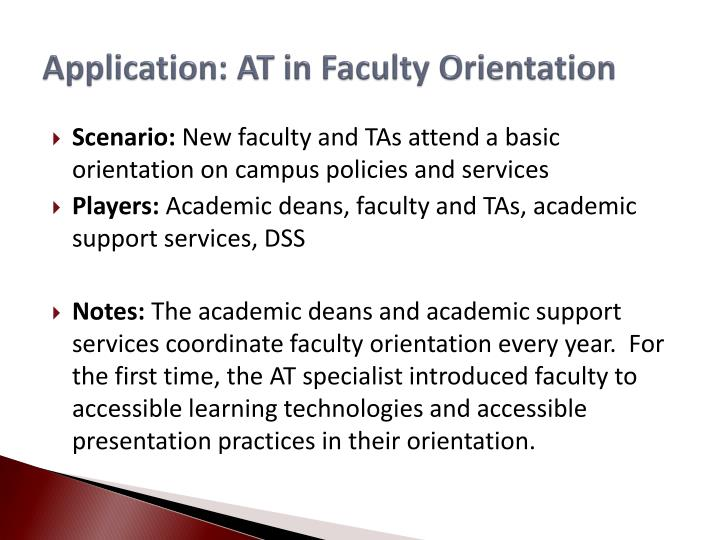 Application: AT in Faculty Orientation