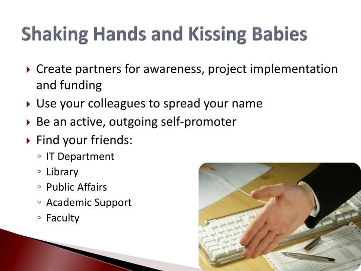 Shaking hands and kissing babies