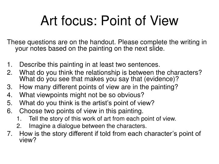 Art focus point of view