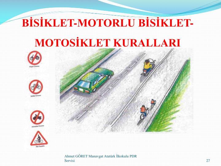 BİSİKLET-MOTORLU BİSİKLET-