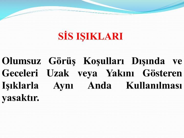 SİS IŞIKLARI