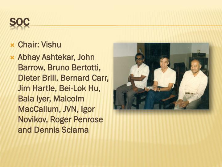 Chair: Vishu