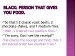 black person that gives you food