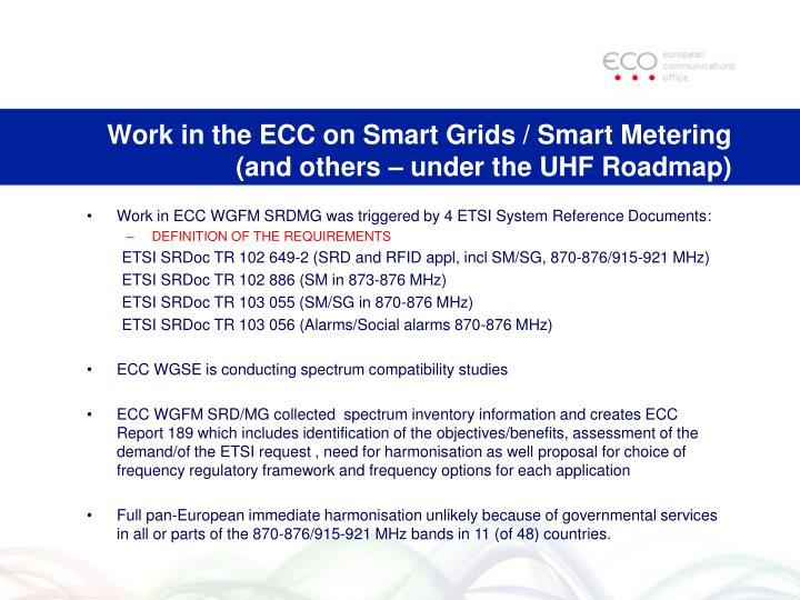 Work in the ECC on Smart Grids / Smart Metering