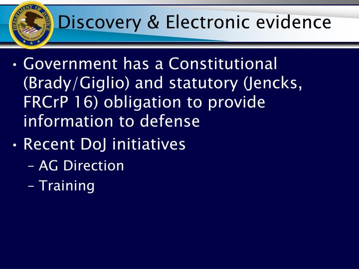 Discovery & Electronic evidence