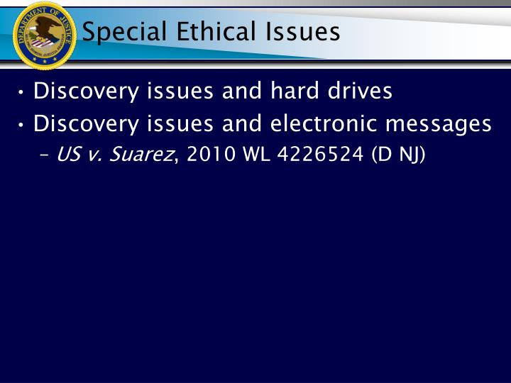 Special Ethical Issues