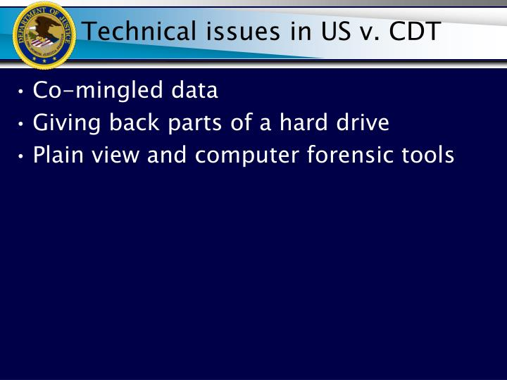 Technical issues in US v. CDT