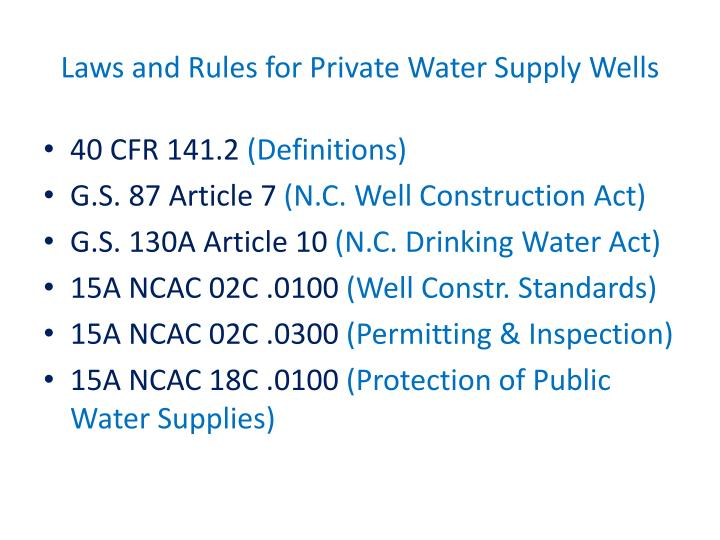 Laws and Rules for Private Water Supply Wells
