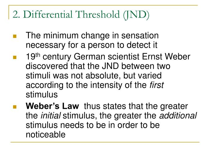 2. Differential Threshold (JND)