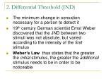 2 differential threshold jnd