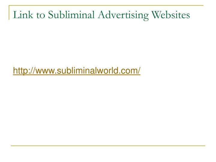 Link to Subliminal Advertising Websites