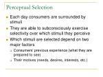perceptual selection