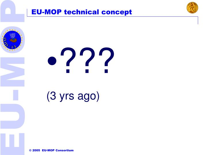 EU-MOP technical concept