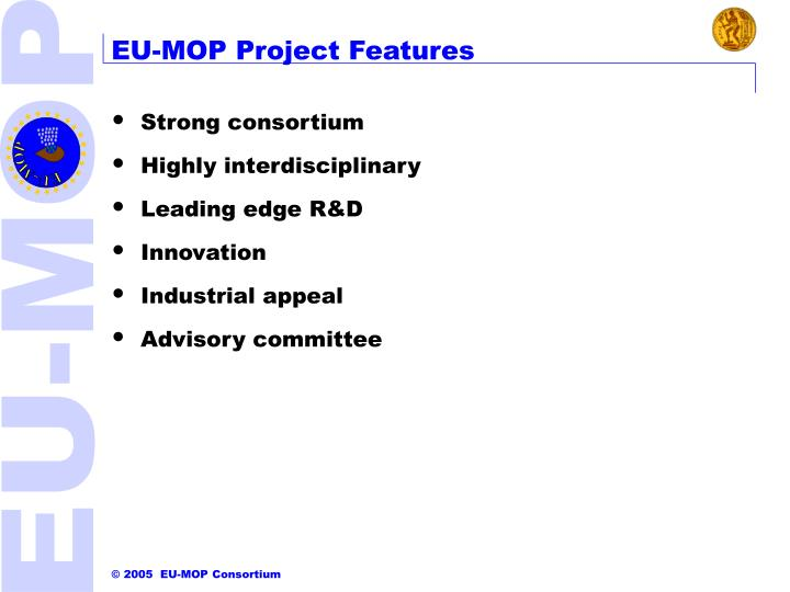 EU-MOP Project Features