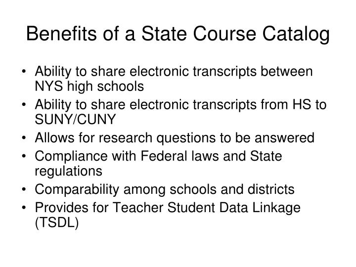 Benefits of a State Course Catalog
