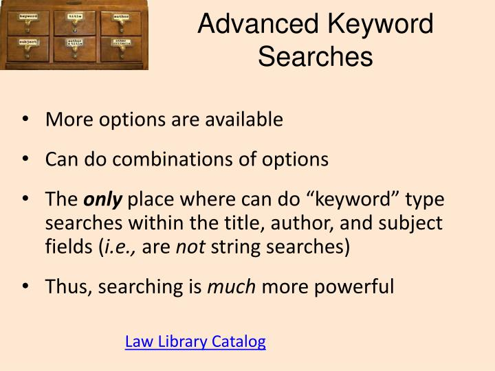 Advanced Keyword Searches