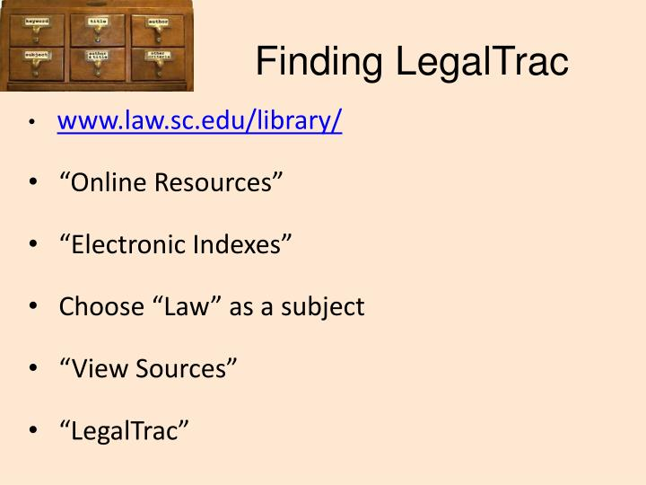 Finding LegalTrac