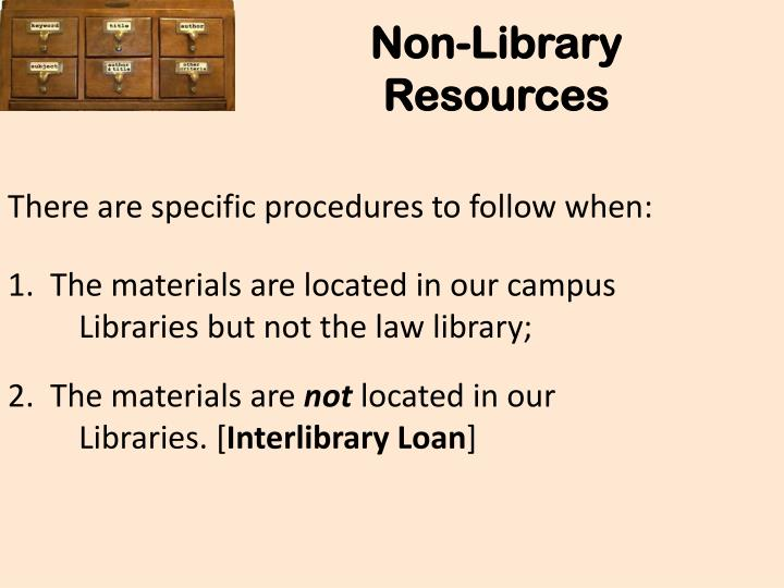 Non-Library Resources