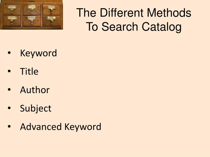 The Different Methods To Search Catalog