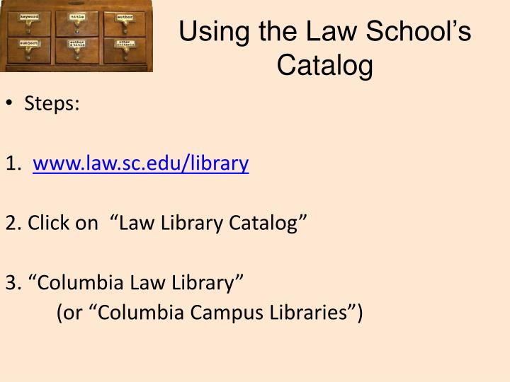 Using the Law School's Catalog