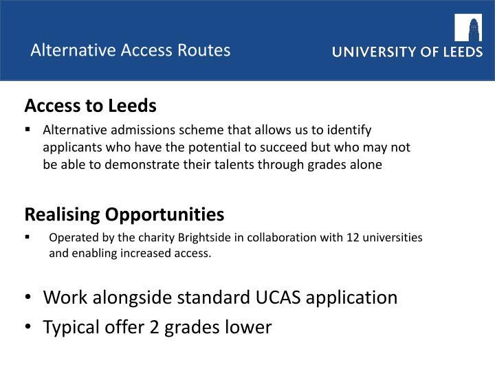 Alternative Access Routes