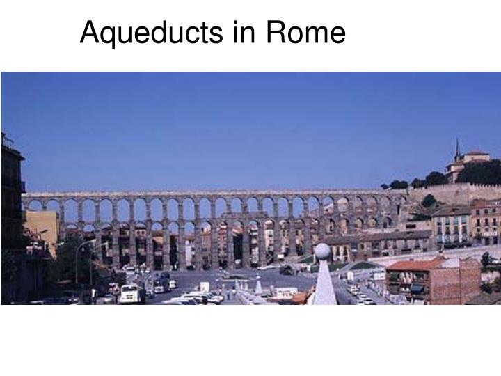 Aqueducts in Rome