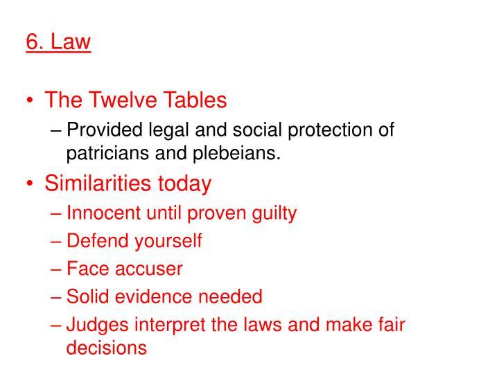 6. Law