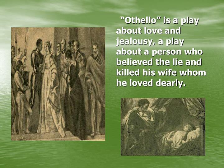 Othello love and jealousy essay