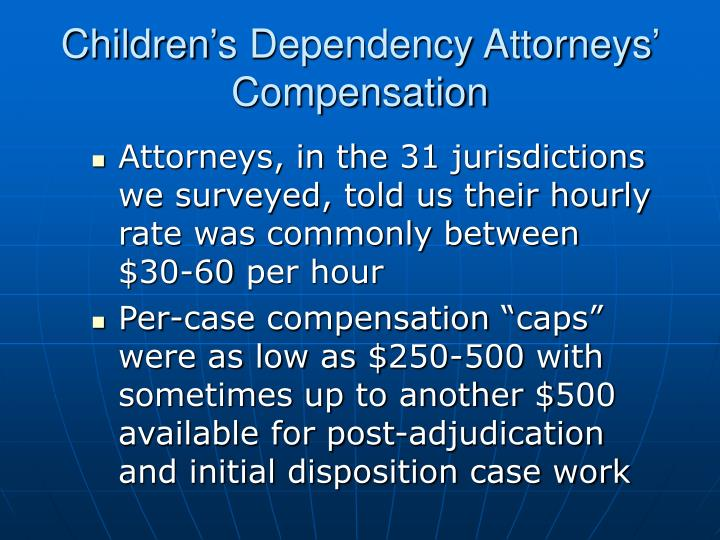 Children's Dependency Attorneys' Compensation