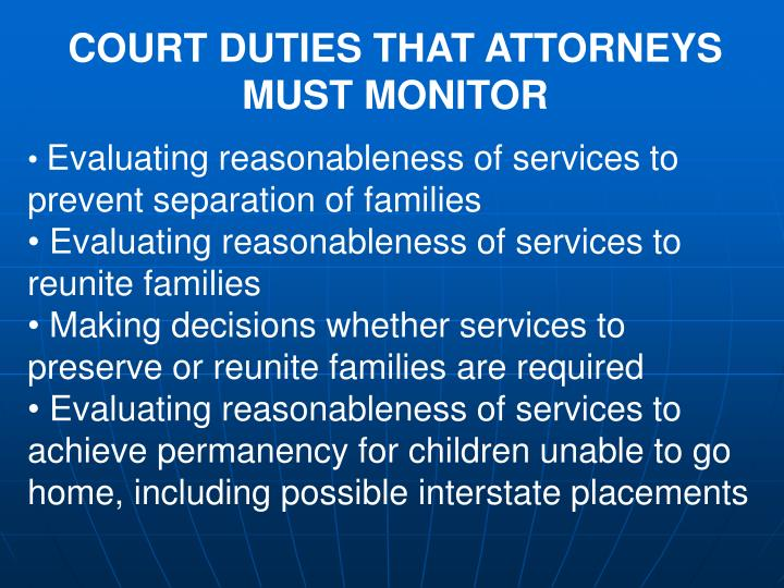 COURT DUTIES THAT ATTORNEYS MUST MONITOR