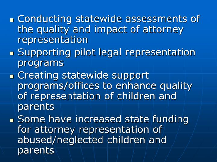 Conducting statewide assessments of the quality and impact of attorney representation