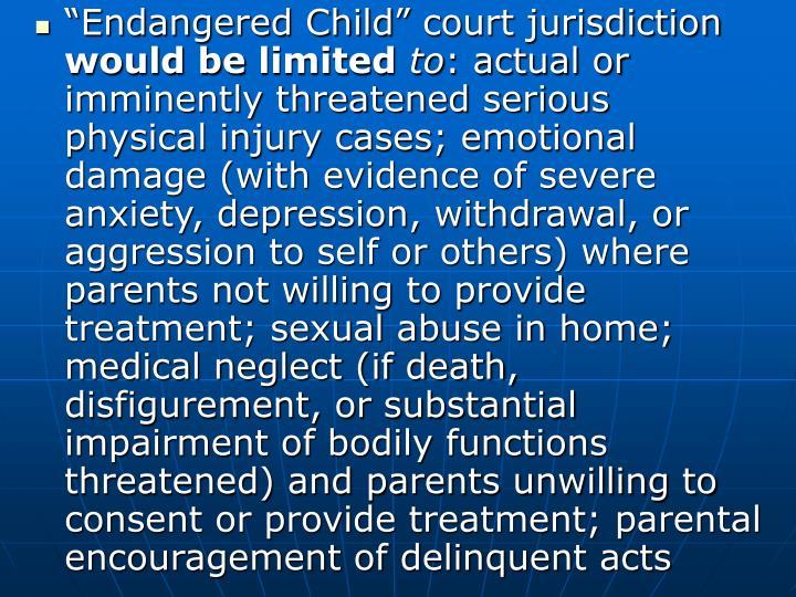 """Endangered Child"" court jurisdiction"
