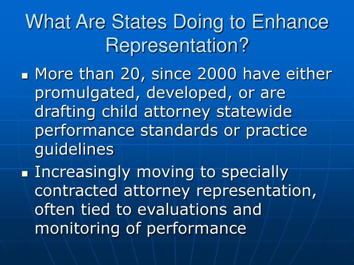 What Are States Doing to Enhance Representation?