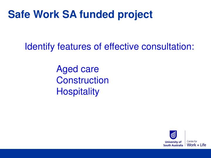 Safe Work SA funded project