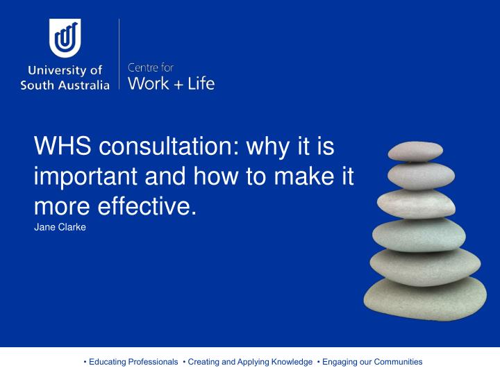Whs consultation why it is important and how to make it more effective