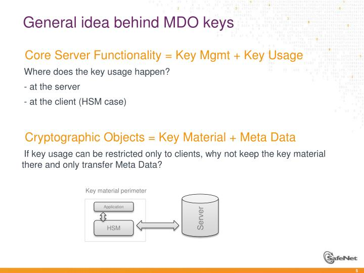 General idea behind MDO keys