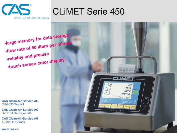 CLiMET Serie 450
