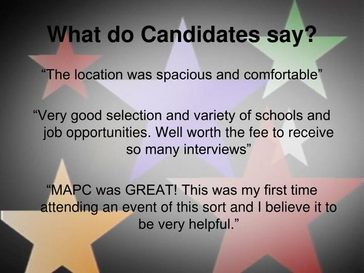What do Candidates say?
