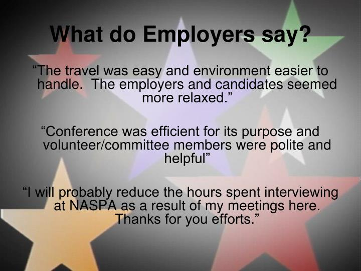 What do Employers say?